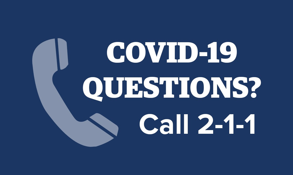 COVID-19 Questions Call 2-1-1